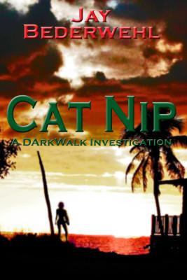 Cat Nip: A DarkWalk Investigation